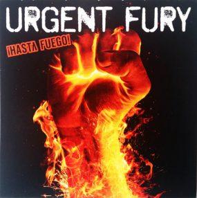 Urgent Fury – Hasta Fuego! (Album)