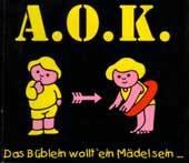 A.O.K. - Das Büblein wollt' ein Mädel sein