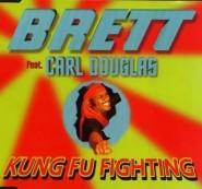 Brett feat. Carl Douglas - Kung Fu Fighting