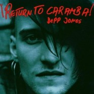 Depp Jones - Return to Caramba
