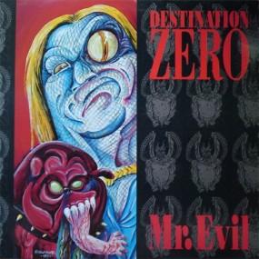 Destination Zero - Mr. Evil