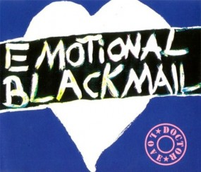 Emotional Blackmail - Dr. Love