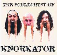 Knorkator - The Schlechtst of