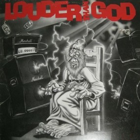 Louder Than God - Louder Than God