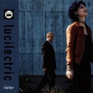 Lucilectric - Tiefer