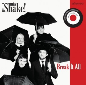 ¡Más Shake! – Break It All