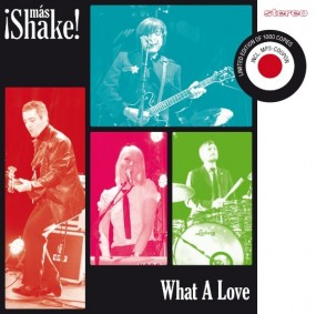 ¡Más Shake! - What A Love
