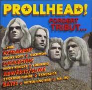 Prollhead! fordert Tribut