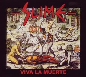 Slime - Viva la Muerte
