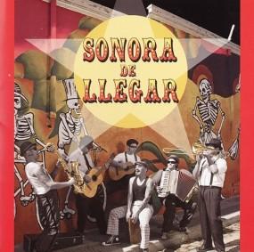 Sonora De Llegar – Sonora De Llegar