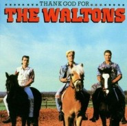 The Waltons - Thank God for the Waltons