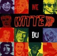 Witte XP - Wie du
