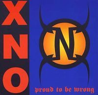 XNO - Proud to Be Wrong