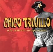 Chico Trujillo Y La Senora Imaginacion - Live in Berlin