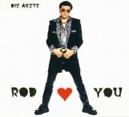 Die Ärzte - Rod Loves You