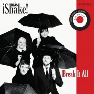 ¡Más Shake! - Break It All EP